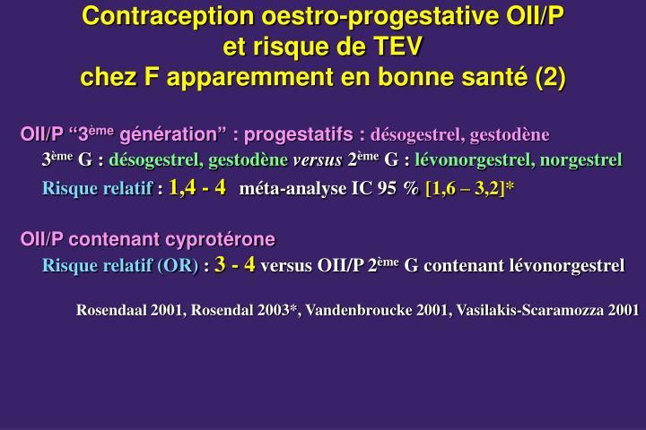 Contraception oestro-progestative OII/P