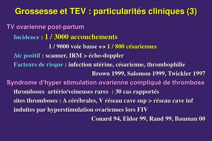 Grossesse et TEV : particularités cliniques (3)