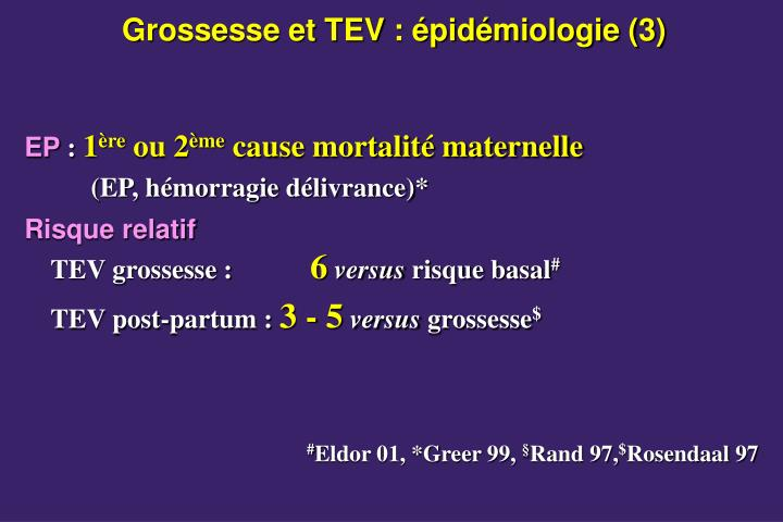 Grossesse et TEV : épidémiologie (3)