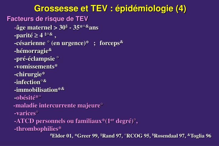 Grossesse et TEV : épidémiologie (4)