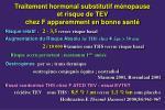 traitement hormonal substitutif m nopause et risque de tev chez f apparemment en bonne sant