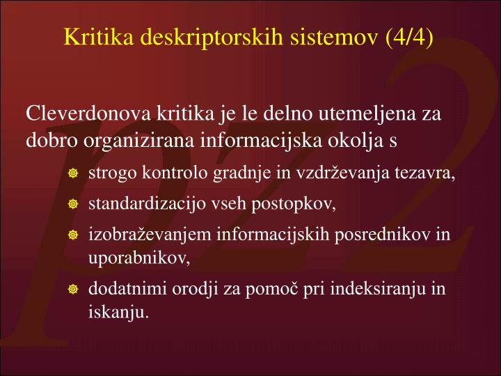 Kritika deskriptorskih sistemov (4/4)