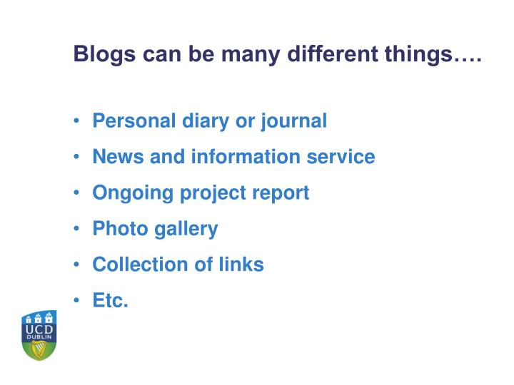 Blogs can be many different things….
