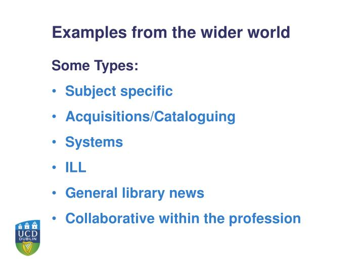 Examples from the wider world