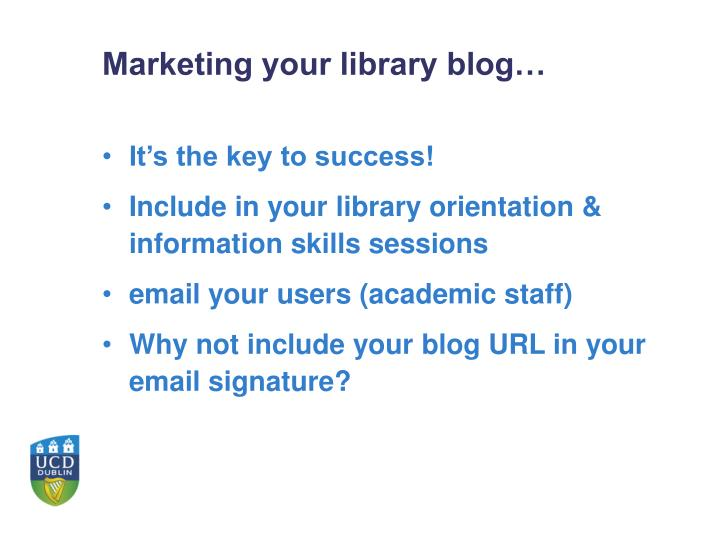 Marketing your library blog…