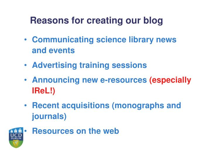 Reasons for creating our blog