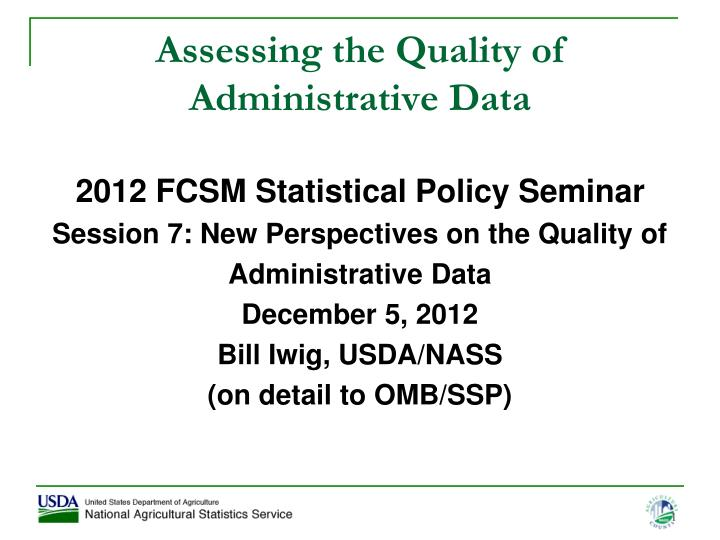 Assessing the quality of administrative data