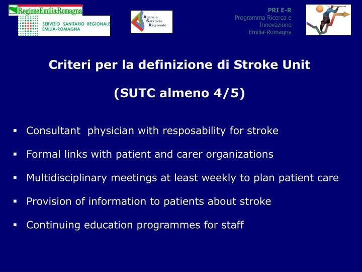 Criteri per la definizione di Stroke Unit