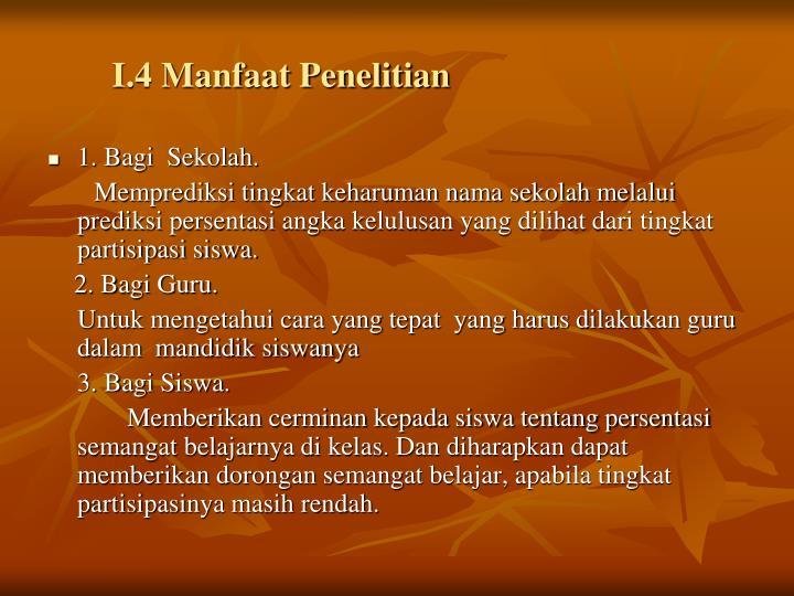 I.4 Manfaat Penelitian