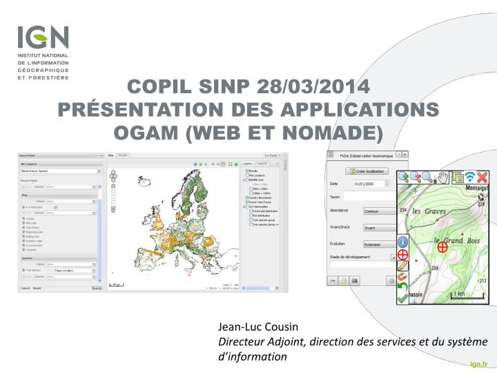 Copil sinp 28 03 2014 pr sentation des applications ogam web et nomade