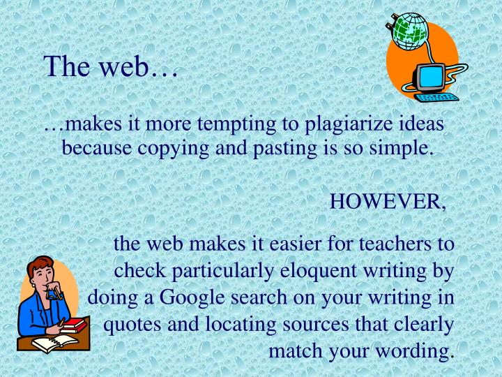 The web…