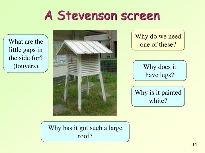 A Stevenson screen