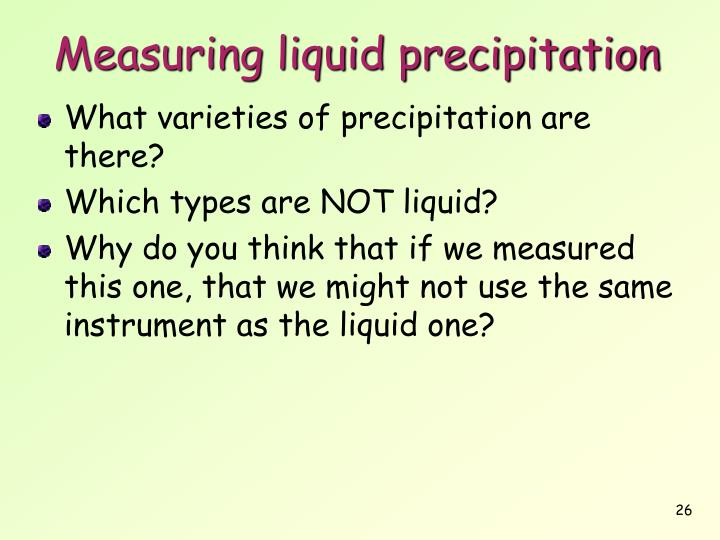 Measuring liquid precipitation