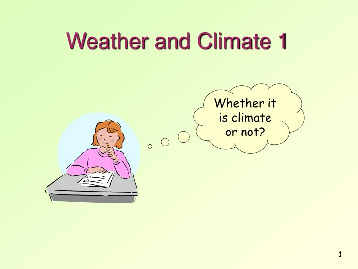 Weather and Climate 1