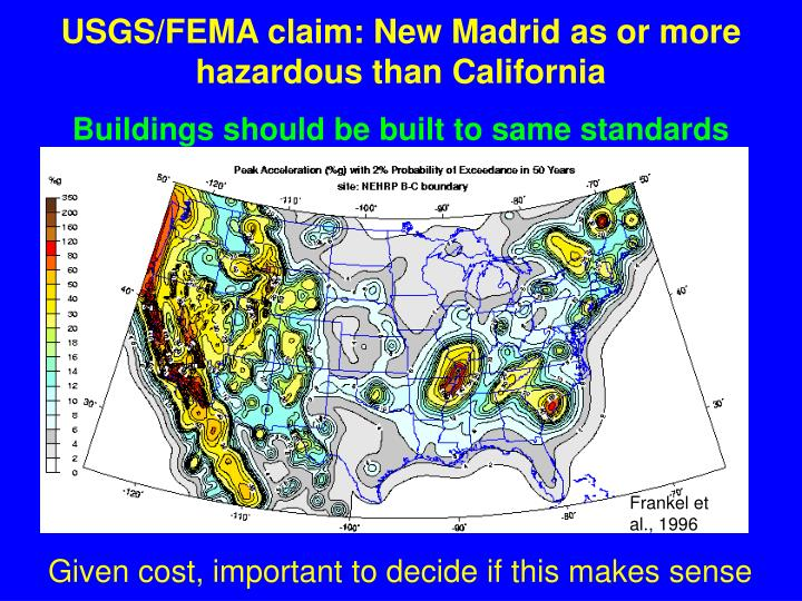 USGS/FEMA claim: New Madrid as or more hazardous than California