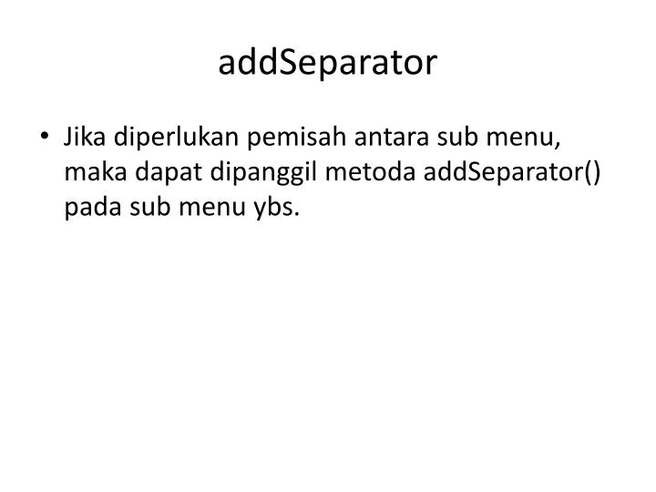 addSeparator