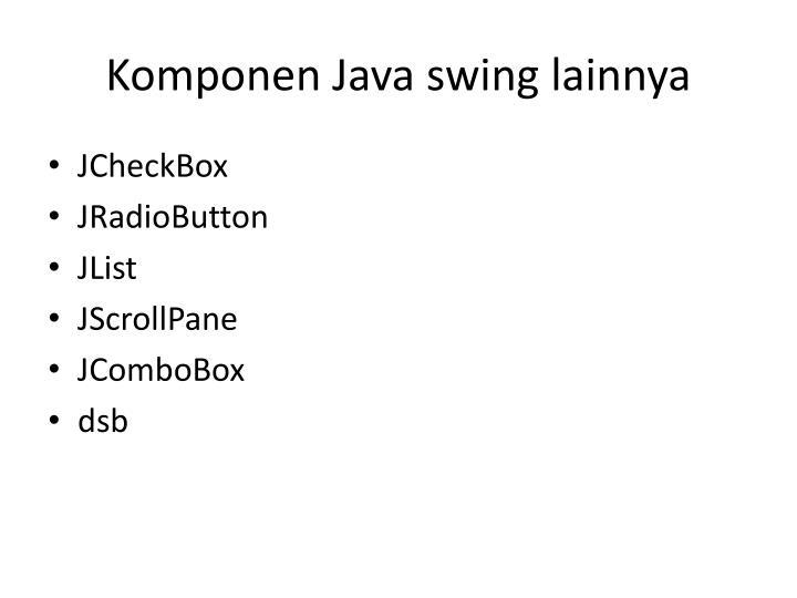 Komponen Java swing lainnya