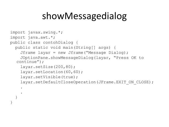 showMessagedialog