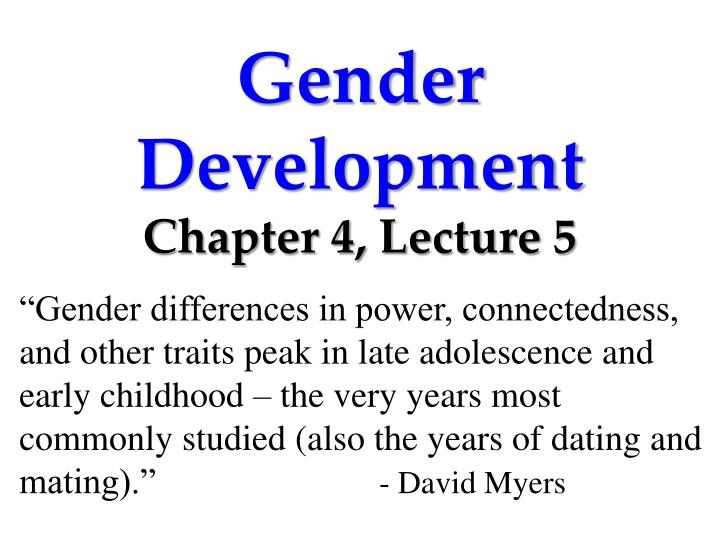 Gender development chapter 4 lecture 5