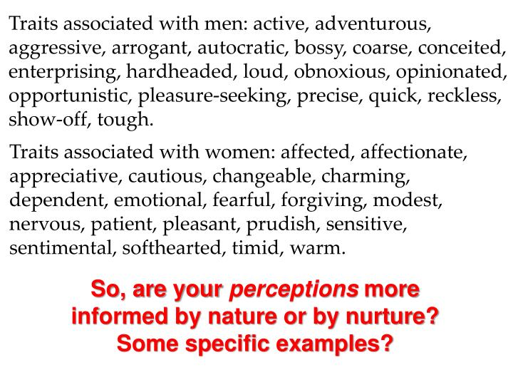 Traits associated with men: active, adventurous,