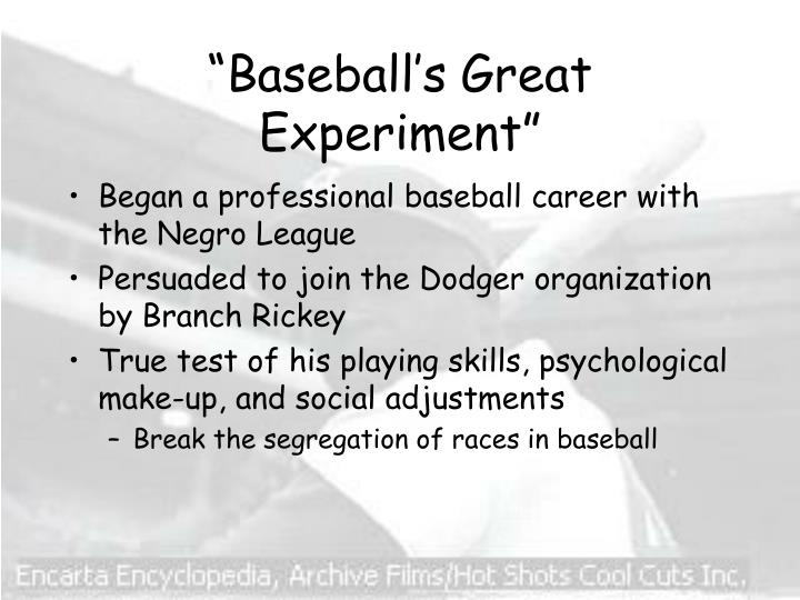 """Baseball's Great Experiment"""