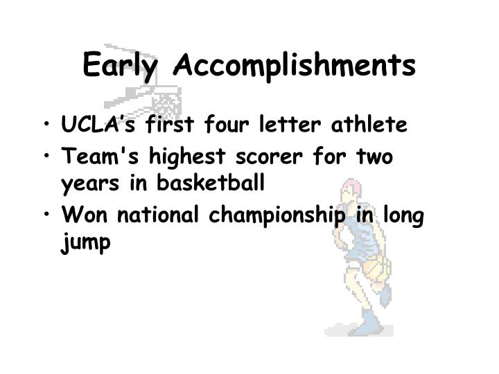 Early Accomplishments