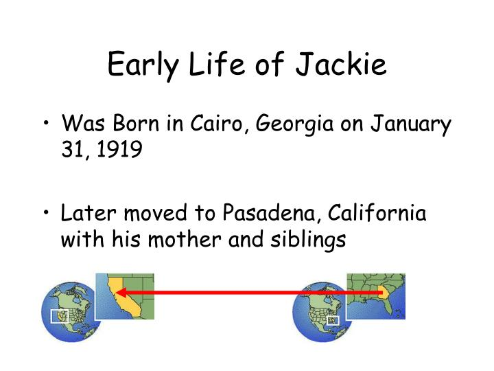 Early Life of Jackie