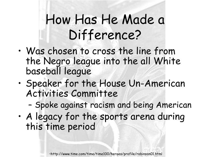 How Has He Made a Difference?