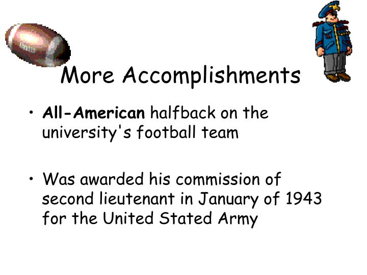 More Accomplishments