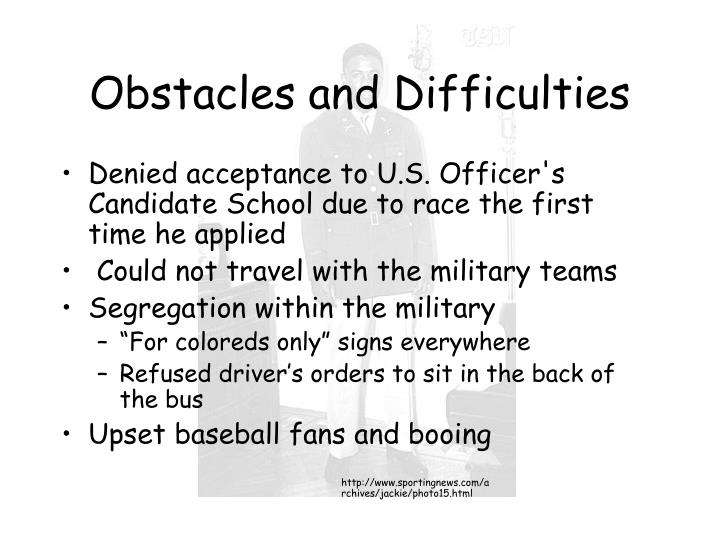 Obstacles and Difficulties