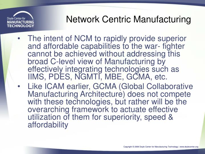 Network Centric Manufacturing
