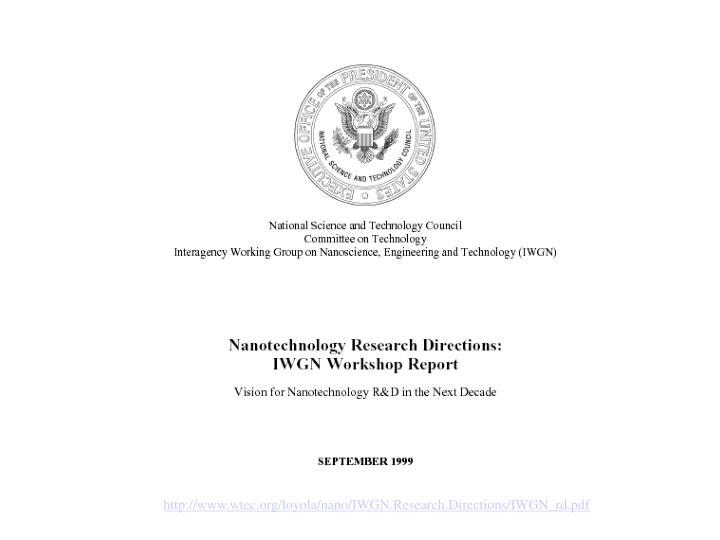 http://www.wtec.org/loyola/nano/IWGN.Research.Directions/IWGN_rd.pdf