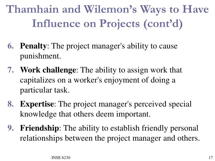 Thamhain and Wilemon's Ways to Have Influence on Projects (cont'd)