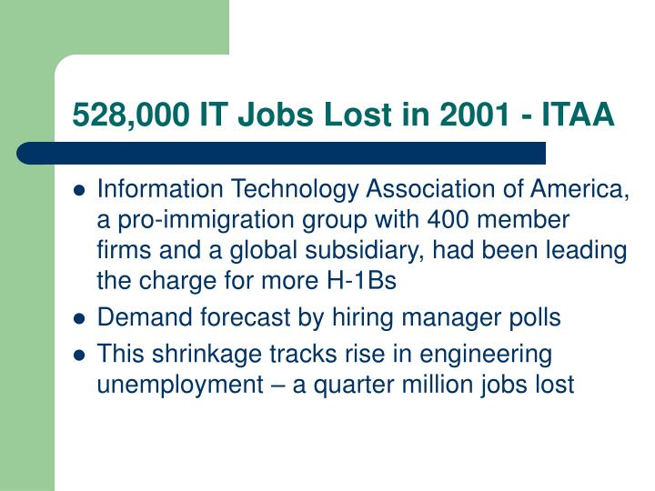 528,000 IT Jobs Lost in 2001 - ITAA