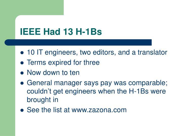 IEEE Had 13 H-1Bs