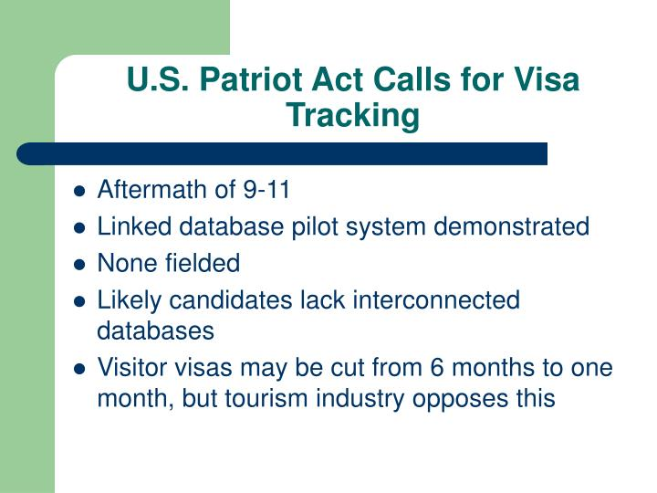 U.S. Patriot Act Calls for Visa Tracking
