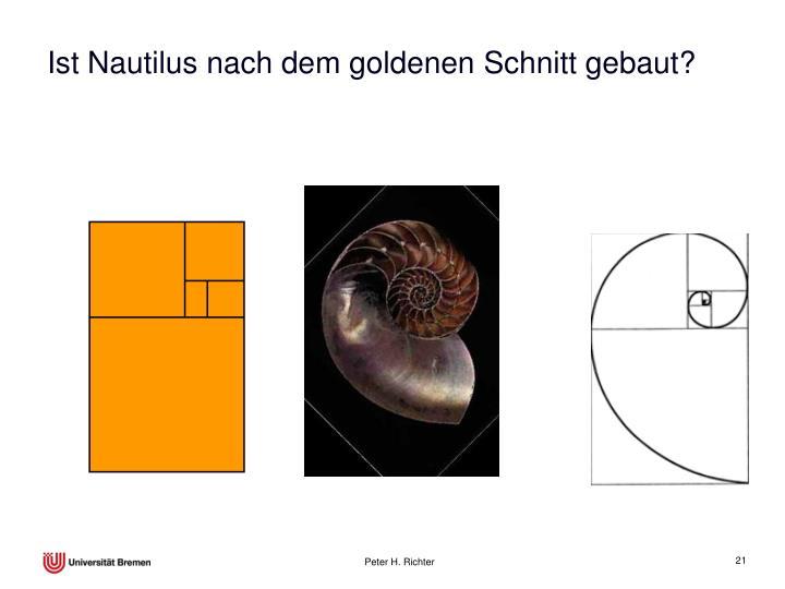 Ist Nautilus nach dem goldenen Schnitt gebaut?