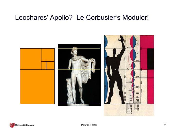 Leochares' Apollo?  Le Corbusier's Modulor!