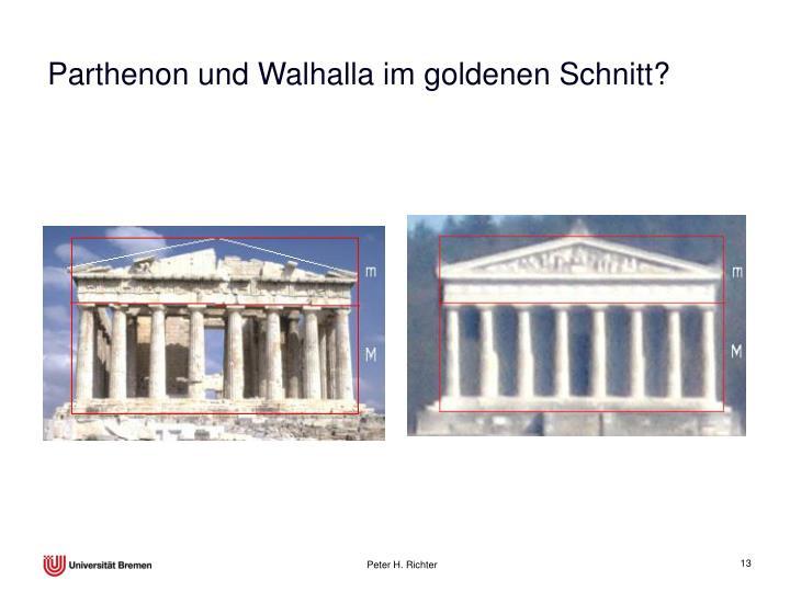 Parthenon und Walhalla im goldenen Schnitt?