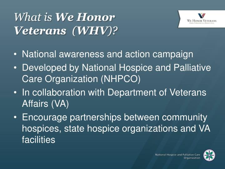 What is we honor veterans whv