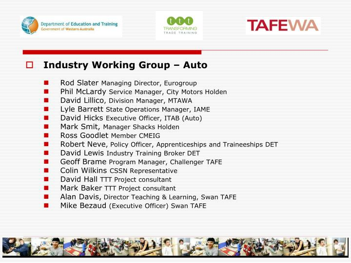 Industry Working Group – Auto