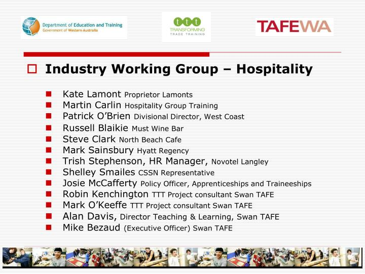 Industry Working Group – Hospitality