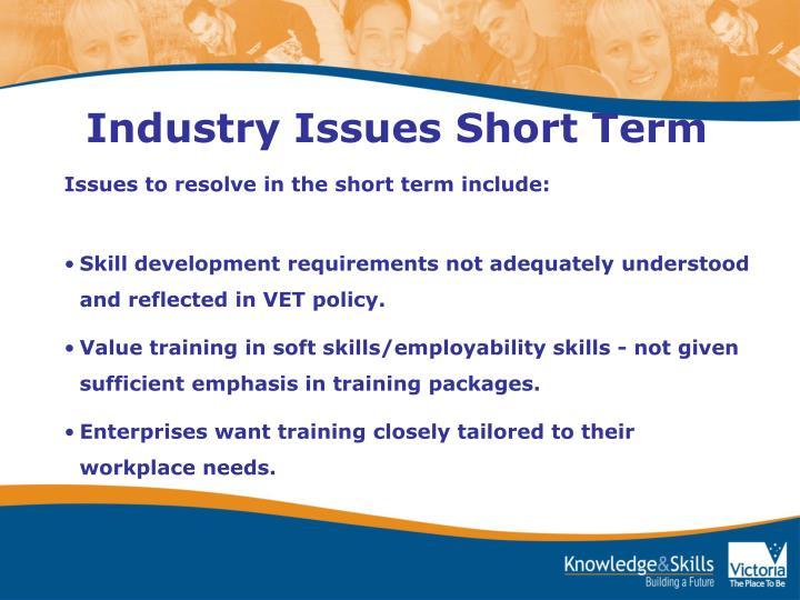 Industry Issues Short Term