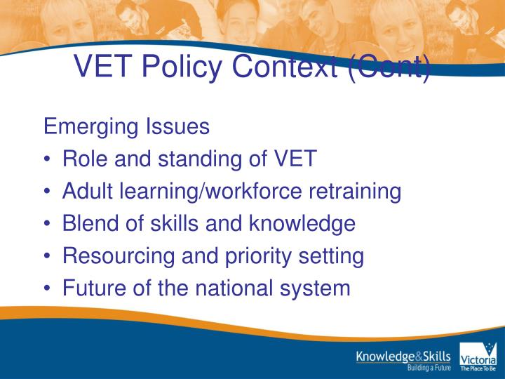VET Policy Context (Cont)