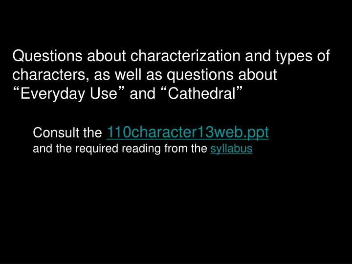 Questions about characterization and types of