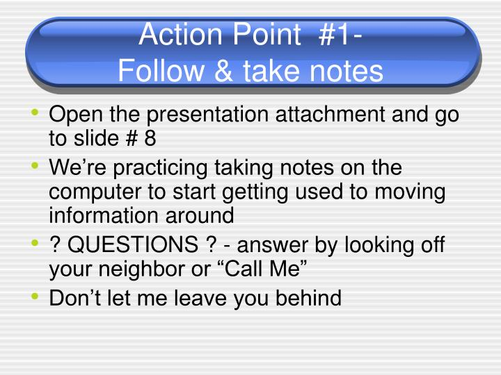 Action Point  #1-
