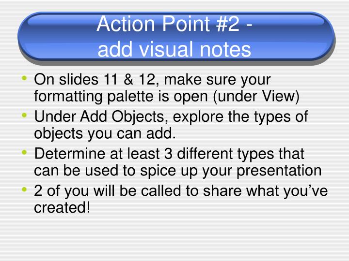 Action Point #2 -