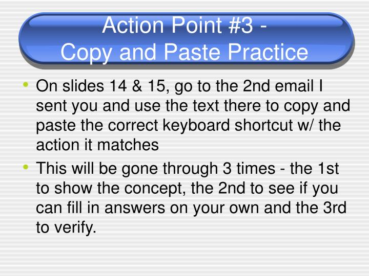 Action Point #3 -