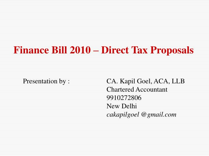 Finance Bill 2010 – Direct Tax Proposals