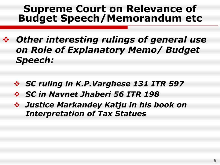 Supreme Court on Relevance of Budget Speech/Memorandum etc